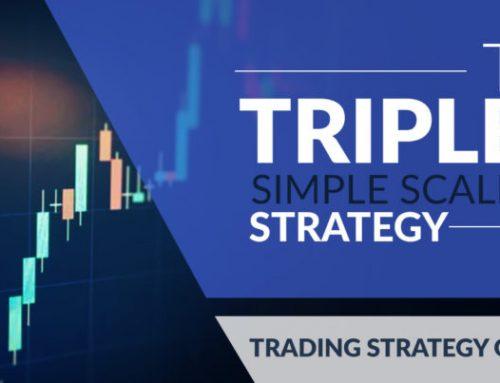 Strategi Trading Scalping Mudah: Sistem Scalping Terbaik